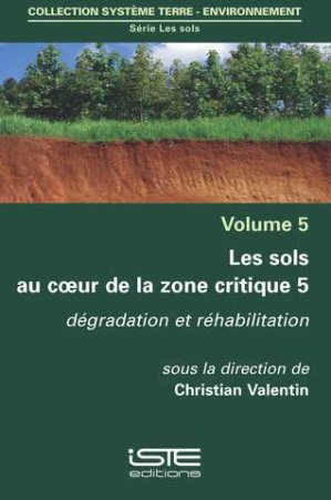 Les sols au coeur de la zone critique volume 5 - iste - 9781784053833