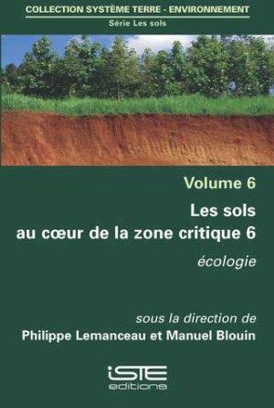 Les sols au coeur de la zone critique volume 6 - iste - 9781784053840 -