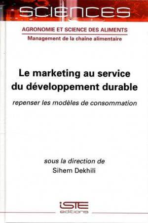 Le marketing au service du développement durable - iste - 9781789480368 -