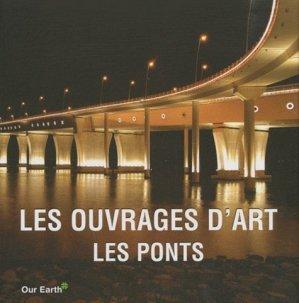 Les ouvrages d'art : Les Ponts - Parkstone International - 9781844847747 -