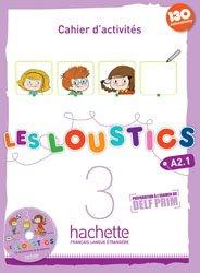 LES LOUSTICS 3 A2.1 CAHIER ACTIVITES + CD - hachette - 9782011559166 -