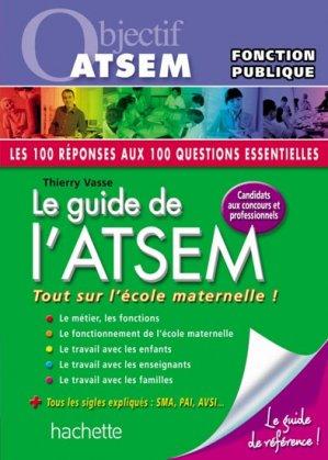 Le guide de l'ATSEM - hachette  - 9782011710741
