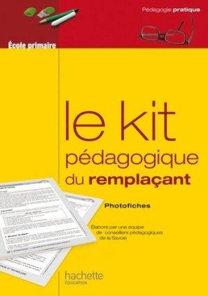 Le kit pedagogique du remplacant - Hachette Education - 9782011712561 -