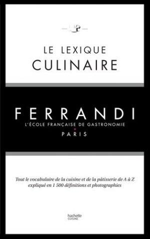 Le lexique culinaire Ferrandi - Hachette - 9782011775993 -