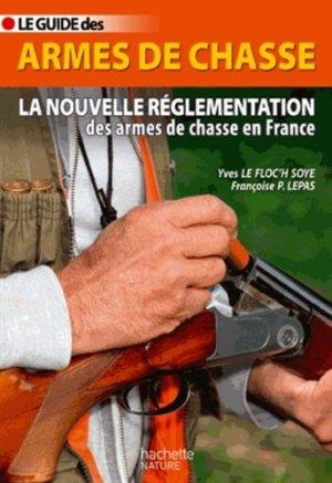 Le guide des armes de chasse - hachette - 9782012314696 -