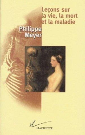 Leçons sur la vie, la mort et la maladie - Hachette - 9782012353800 -