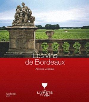 Les vins de Bordeaux - hachette  - 9782012376946 -