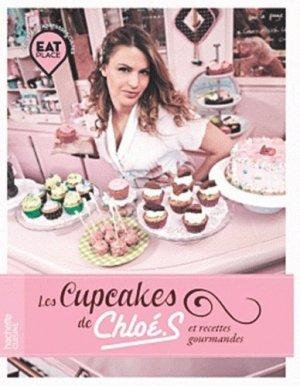 Les cupcakes de ChloéS et recettes gourmandes - Hachette - 9782012383135 -