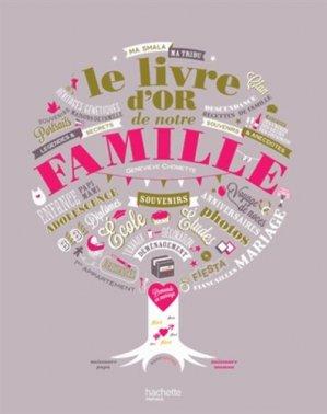 Le livre d'or de ma famille - Hachette - 9782012384804 -