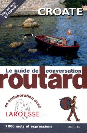 Le Routard Guide de conversation Croate - hachette - 9782012404533 -