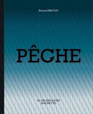 Le grand livre Hachette de la pêche - hachette  - 9782012407794 -
