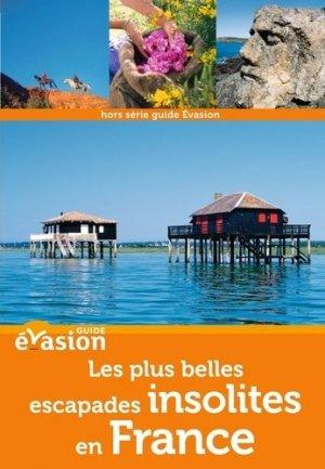 Les plus belles escapades insolites en France - Hachette - 9782012447677 -