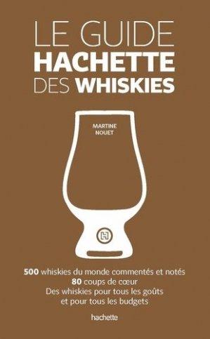 Le guide Hachette des whiskies - hachette - 9782013962599 -