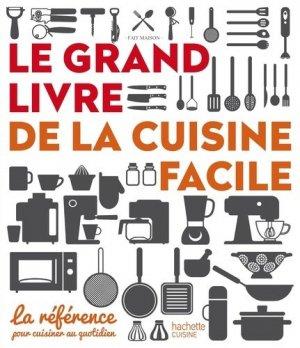 Le grand livre de la cuisine facile - Hachette - 9782013963800 -