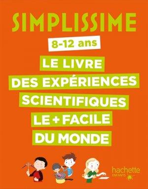 Les expériences scientifiques les plus faciles du monde - hachette - 9782013977890 -