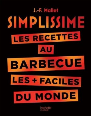 Les recettes au barbecue les + faciles du monde - Hachette - 9782016261989 -