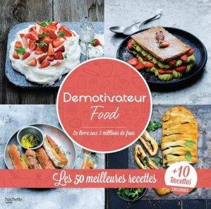 Les 60 meilleures recettes de Demotivateur Food - Hachette - 9782016268889 -