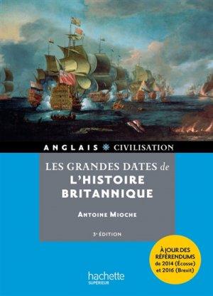 LES GRANDES DATES DE L'HISTOIRE BRITANNIQUE  - HACHETTE - 9782017009986 -