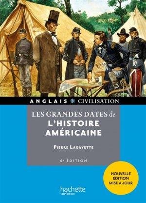 Les Grandes Dates de l'Histoire Américaine - 6e Edition - hachette - 9782017025771 -