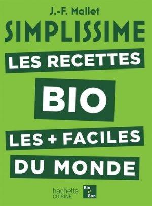 Les recettes bio les + faciles du monde - hachette - 9782017042907 - https://fr.calameo.com/read/000015856623a0ee0b361