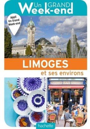 Le Guide Un Grand Week-end à Limoges - hachette - 9782017063582 -