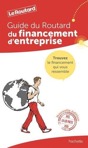 Le guide du financement d'entreprise. Edition 2020 - Hachette - 9782017067870 -