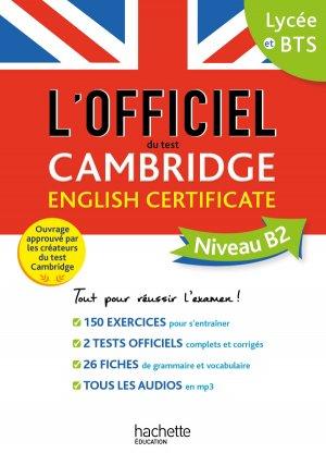 Le guide officiel du test Cambridge English Certificate (Niveau B2) - hachette - 9782017082828 -