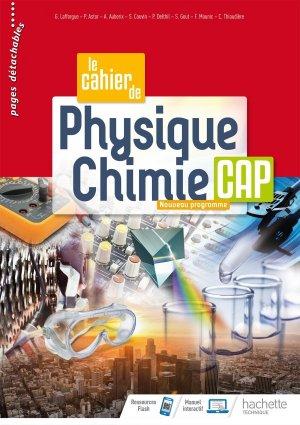 Le cahier de Physique-Chimie CAP - cahier de l'élève - Éd. 2020 - hachette - 9782017099918 -