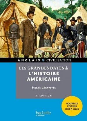 Les grandes dates de l'histoire américaine - Hachette Supérieur - 9782017117858 -