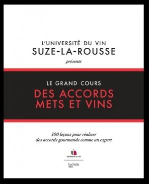 Le grand cours des accords mets et vins - hachette - 9782019451639 -