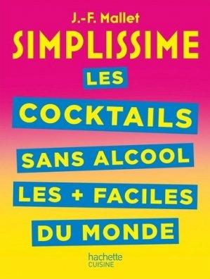 Les cocktails sans alcool les + faciles du monde - Hachette - 9782019453787 -