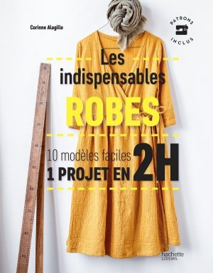 Les indispensables robes - hachette - 9782019454371 -