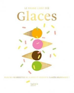 Le grand livre des Glaces - hachette prat - 9782019458621 -