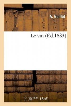 Le vin - Hachette - 9782019593001 -