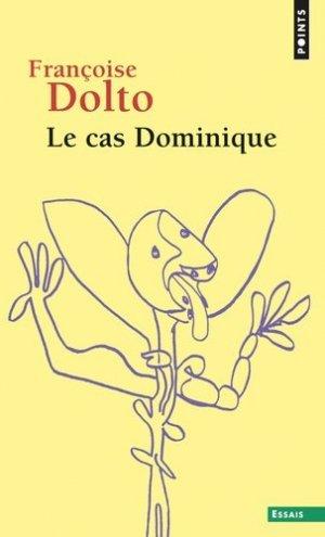 Le cas Dominique - Seuil - 9782020006248 -