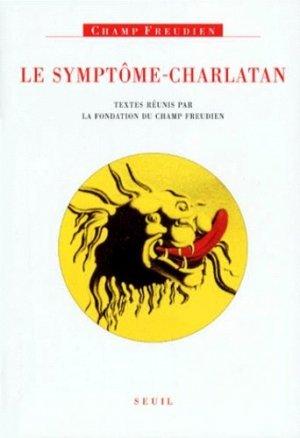Le symptôme-charlatan - du seuil - 9782020340427 -