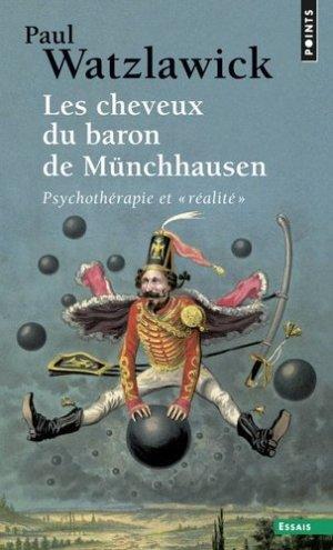 Les cheveux du baron de Münchhausen. Psychothérapie et