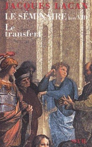 Le séminaire. Livre 8, Le transfert - du seuil - 9782020495240 -