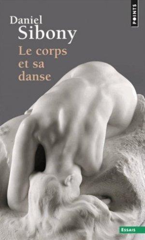 Le Corps et sa danse - Seuil - 9782020788496 -