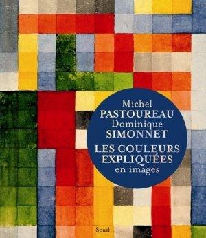 Les couleurs expliquées en images - Seuil - 9782021227598 - majbook ème édition, majbook 1ère édition, livre ecn major, livre ecn, fiche ecn
