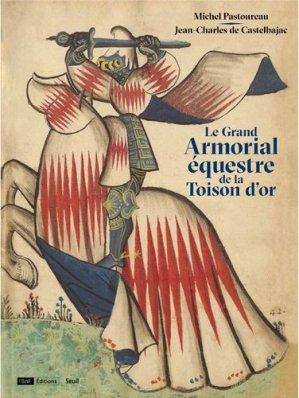 Le Grand Armorial équestre de la Toison d'or - du seuil - 9782021373257 -