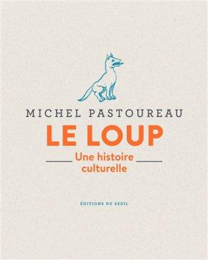 Le loup - Seuil - 9782021403954 -