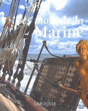 Les mots de la Marine - Larousse - 9782035053640 -