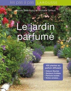 Le Jardin parfumé - larousse - 9782035838766