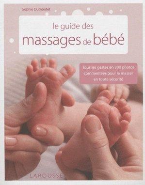 Le guide des massages de bébé - larousse - 9782035849540 -