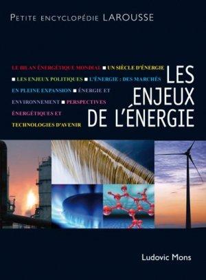 Les enjeux de l'énergie - larousse - 9782035863829 -