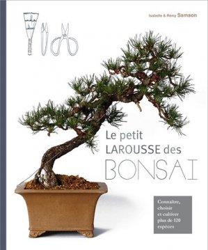 Le Petit Larousse des Bonsaï - larousse - 9782035871589 -