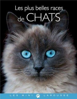 Les plus belles races de chats - larousse - 9782035878809 -