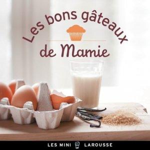 Les bons gâteaux de Mamie - Larousse - 9782035889508 -