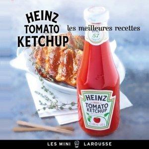 Les meilleures recettes Heinz tomato ketchup - Larousse - 9782035889522 - majbook ème édition, majbook 1ère édition, livre ecn major, livre ecn, fiche ecn